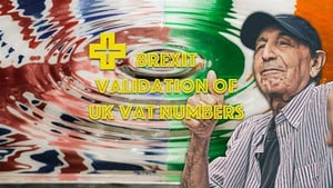 BREXIT Validation of UK VAT numbers