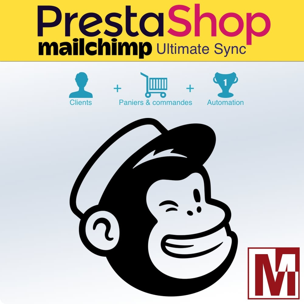 Synchronisation ultime de PrestaShop avec MailChimp