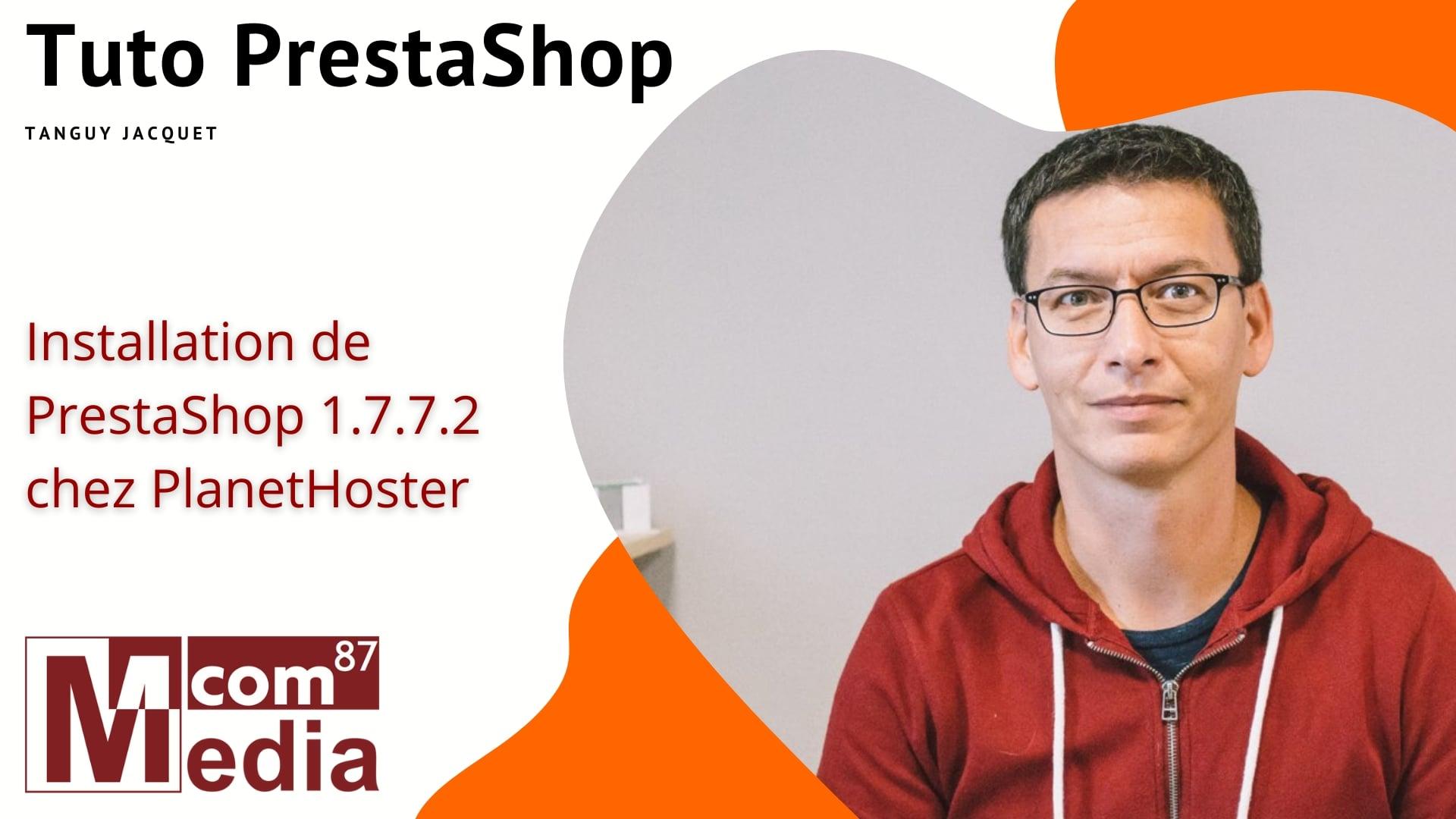 Installation de Prestashop 1.7.7.2 sur PlanetHoster