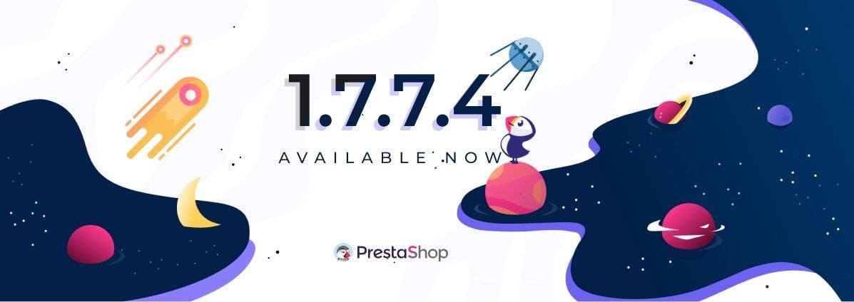 PrestaShop 1.7.7.4 est maintenant disponible