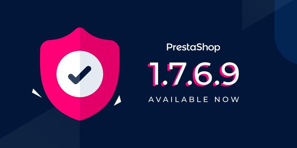 Mise à jour de sécurité PrestaShop 1.7.6.9